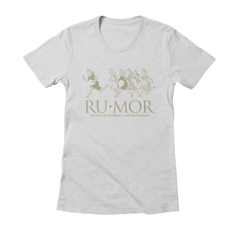 Rumor Women's Fitted T-Shirt by Joseph Paz's Artist Shop
