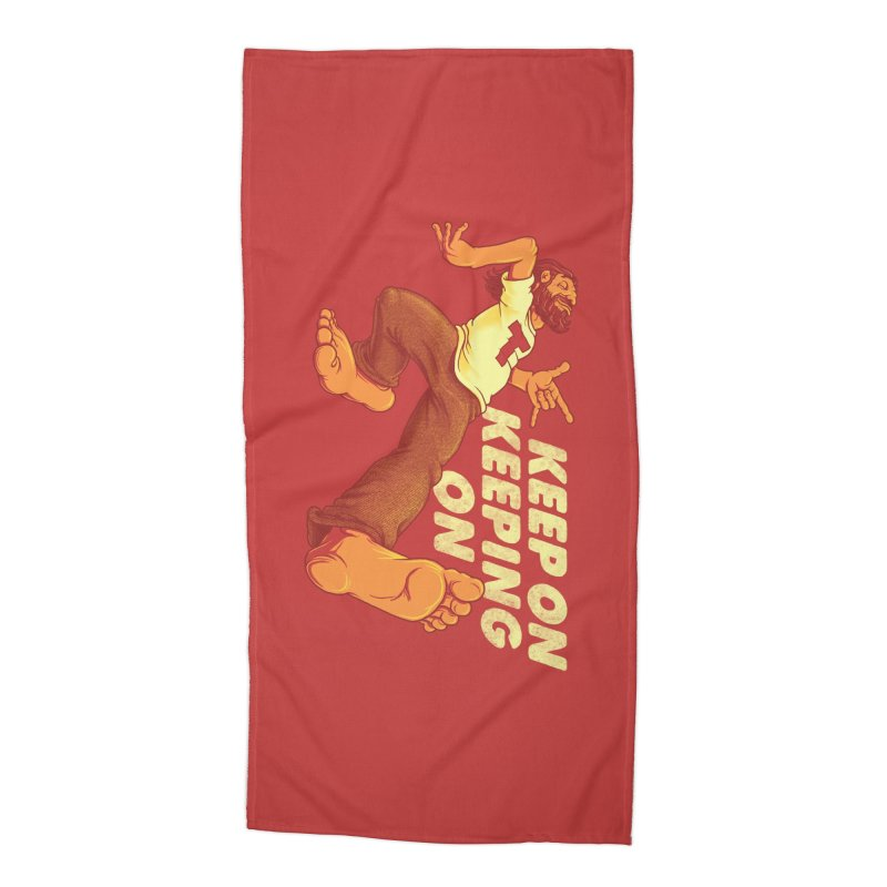 Keep On Accessories Beach Towel by joshbillings's Artist Shop