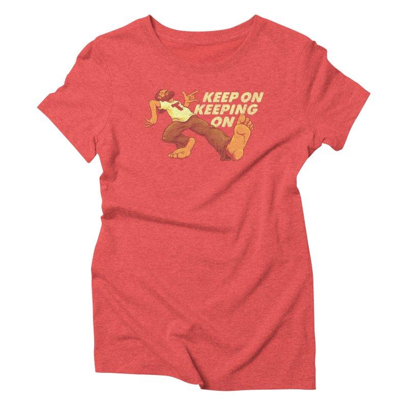 Keep On Women's Triblend T-Shirt by joshbillings's Artist Shop