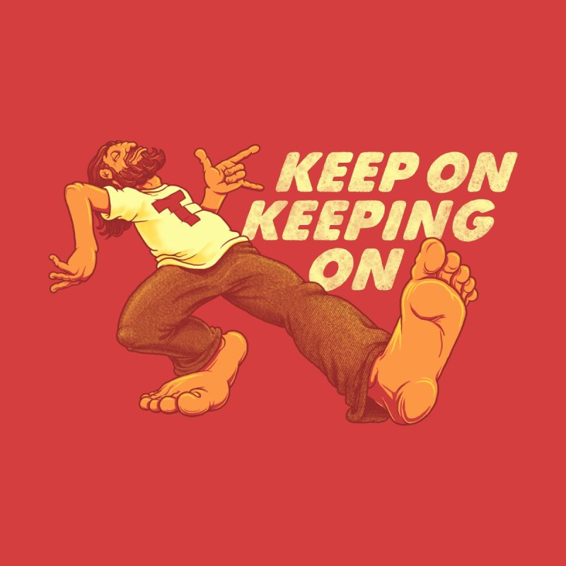 Keep On Women's T-Shirt by joshbillings's Artist Shop