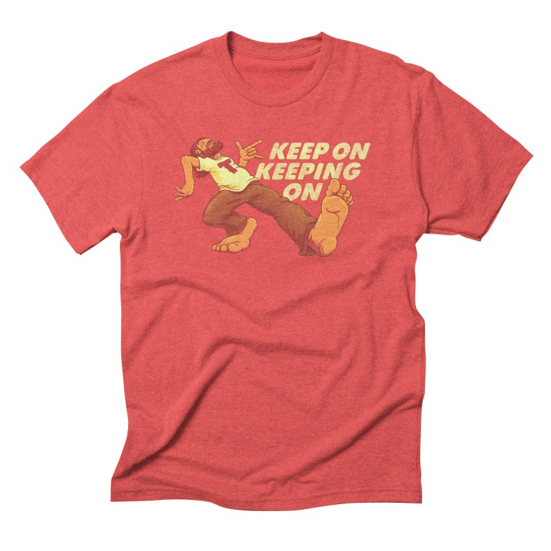 Keep On Men's Triblend T-Shirt by joshbillings's Artist Shop