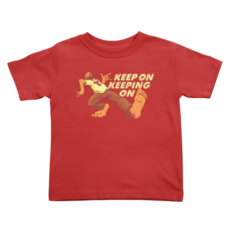 Keep On Kids Toddler T-Shirt by joshbillings's Artist Shop