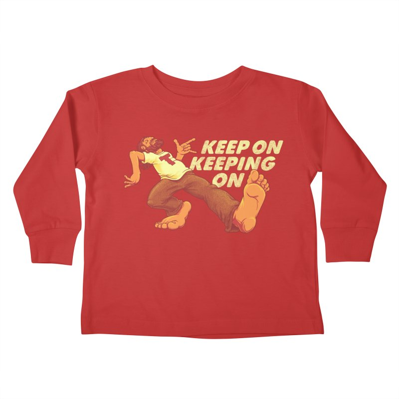 Keep On Kids Toddler Longsleeve T-Shirt by joshbillings's Artist Shop