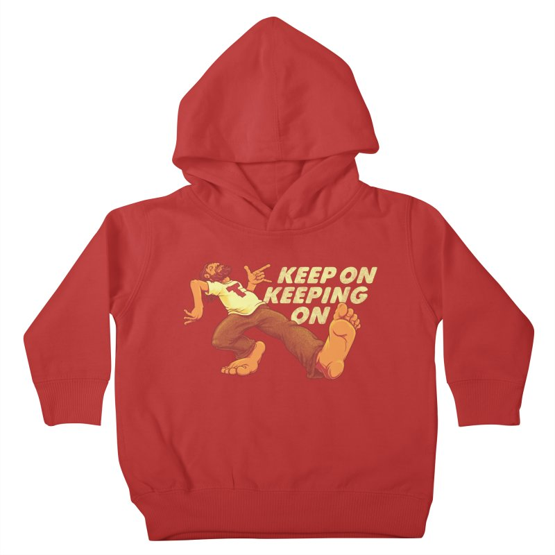 Keep On Kids Toddler Pullover Hoody by joshbillings's Artist Shop