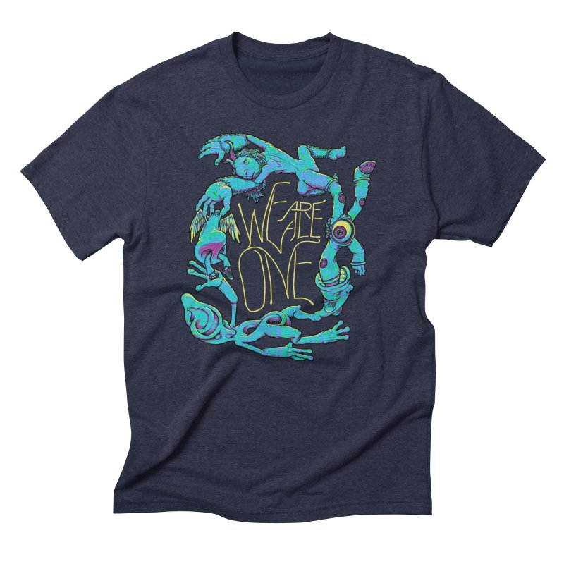 We're All One Men's Triblend T-Shirt by joshbillings's Artist Shop