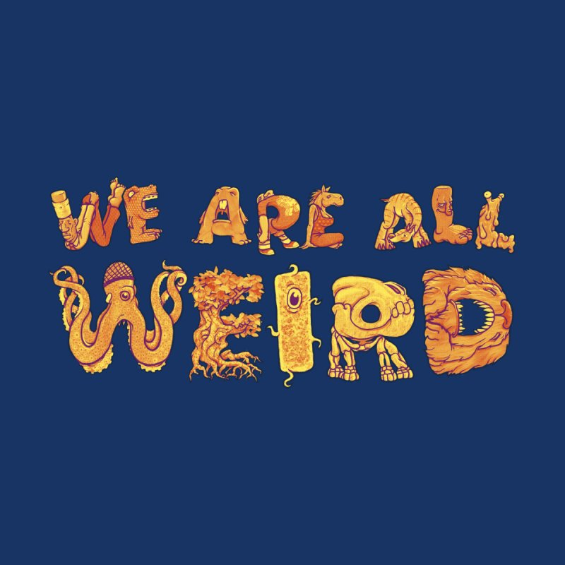 We Are All Weird Accessories Notebook by joshbillings's Artist Shop