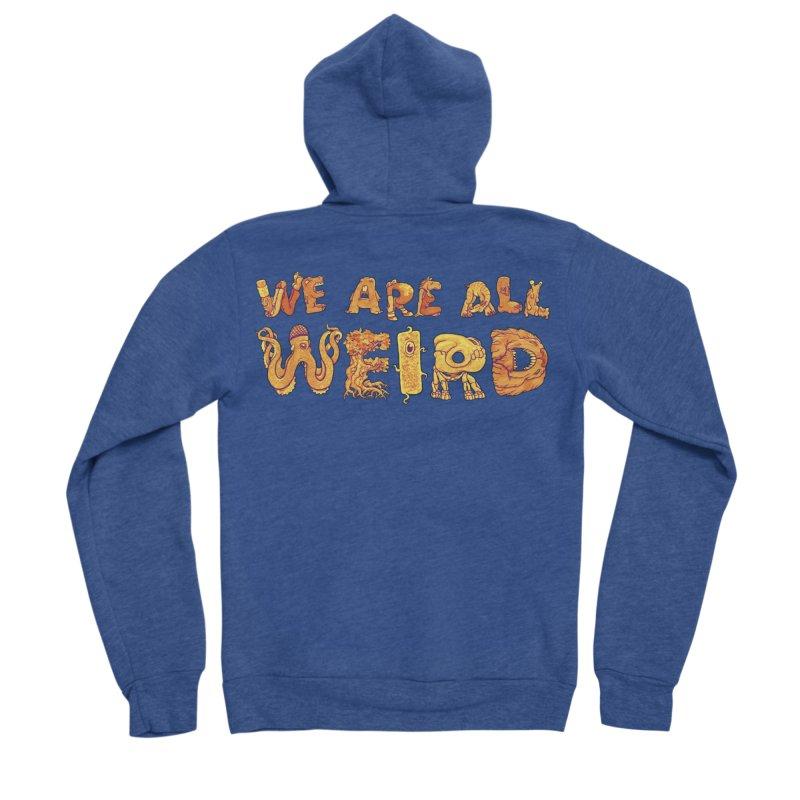 We Are All Weird Women's Sponge Fleece Zip-Up Hoody by joshbillings's Artist Shop