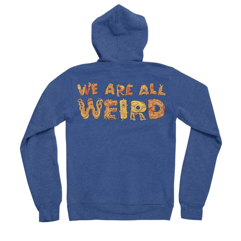 We Are All Weird Men's Sponge Fleece Zip-Up Hoody by joshbillings's Artist Shop