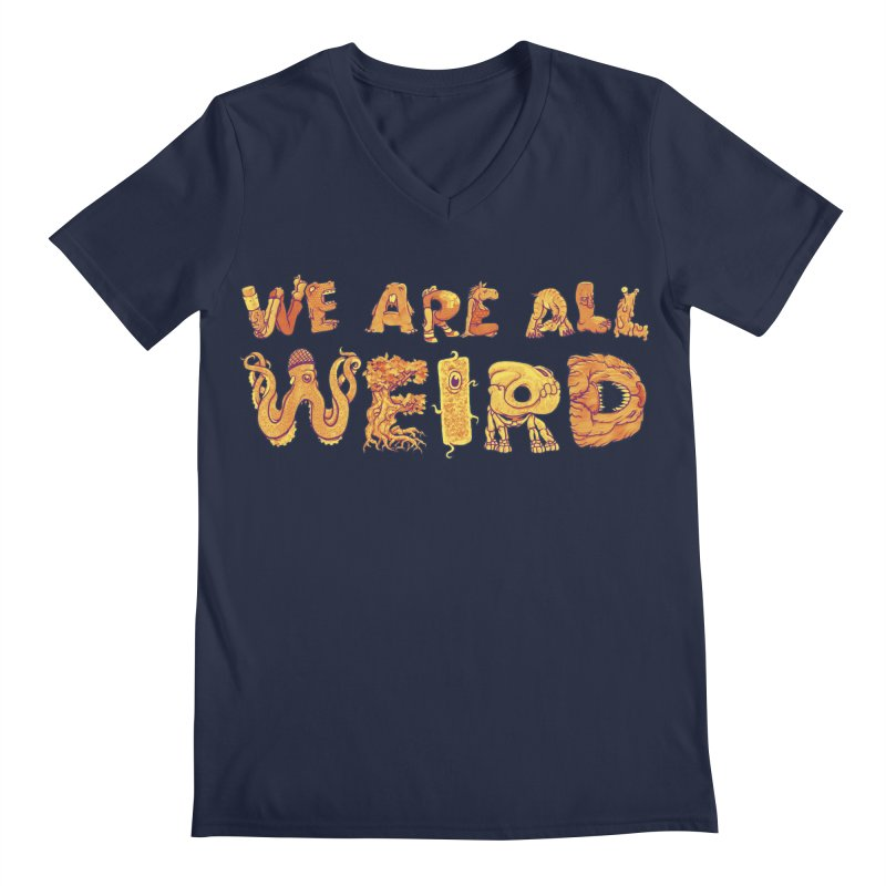 We Are All Weird Men's Regular V-Neck by joshbillings's Artist Shop