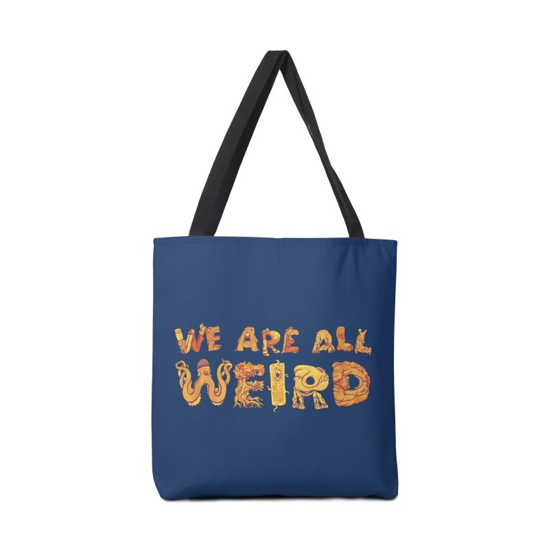 We Are All Weird Accessories Tote Bag Bag by joshbillings's Artist Shop