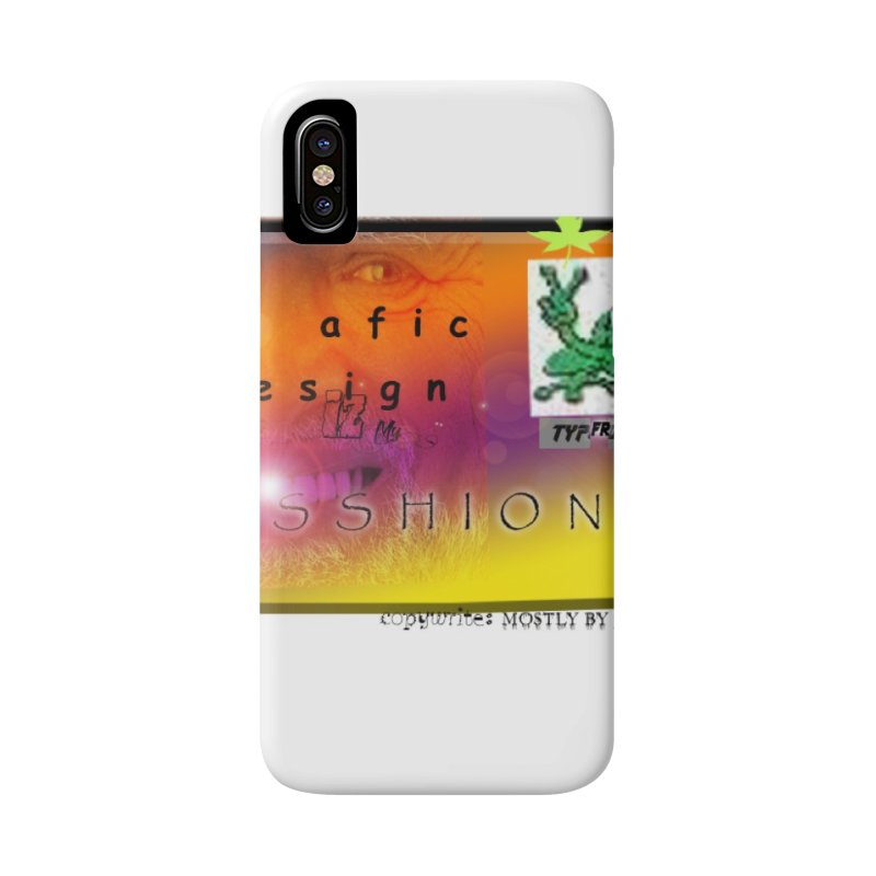 Gra fic design Passhion!!! Accessories Phone Case by Breath of Life Art Studio Shop