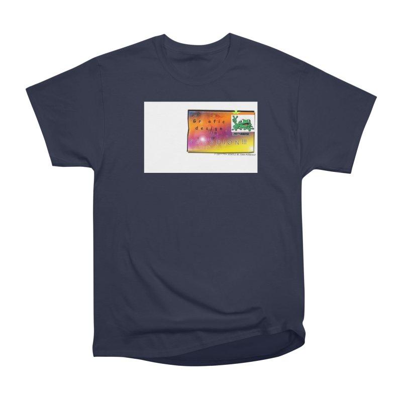 Gra fic design Passhion!!! Men's Classic T-Shirt by Breath of Life Art Studio Shop