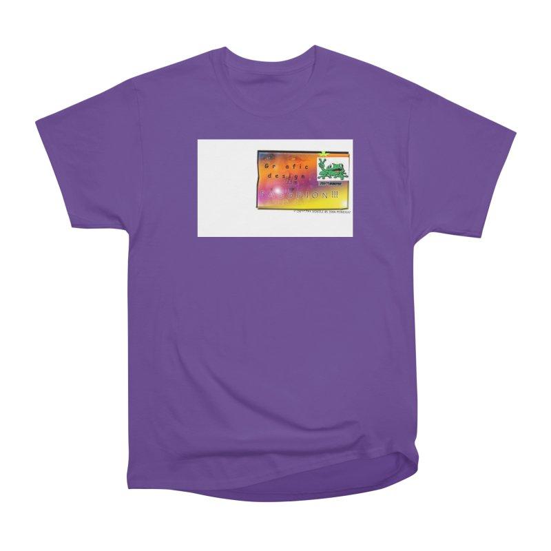 Gra fic design Passhion!!! Women's Classic Unisex T-Shirt by Breath of Life Art Studio Shop