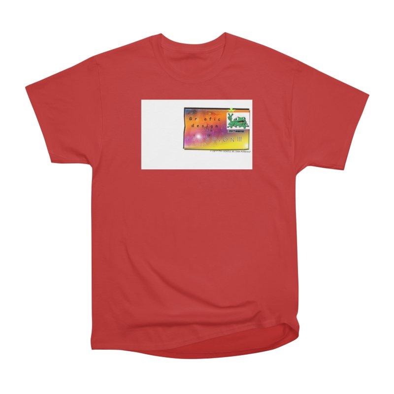 Gra fic design Passhion!!! Women's Heavyweight Unisex T-Shirt by Breath of Life Development Merch Shop