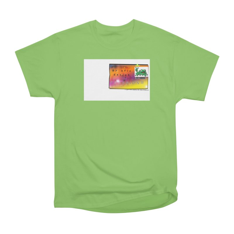 Gra fic design Passhion!!! Men's Heavyweight T-Shirt by Breath of Life Art Studio Shop