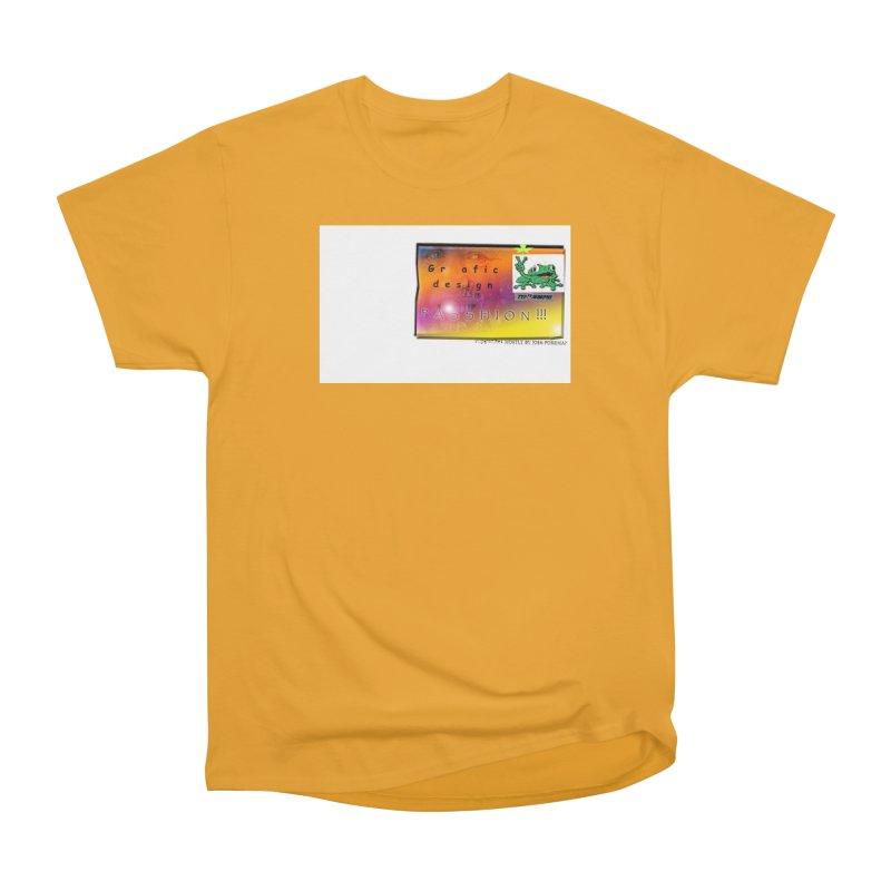 Gra fic design Passhion!!! Women's Heavyweight Unisex T-Shirt by Breath of Life Art Studio Shop