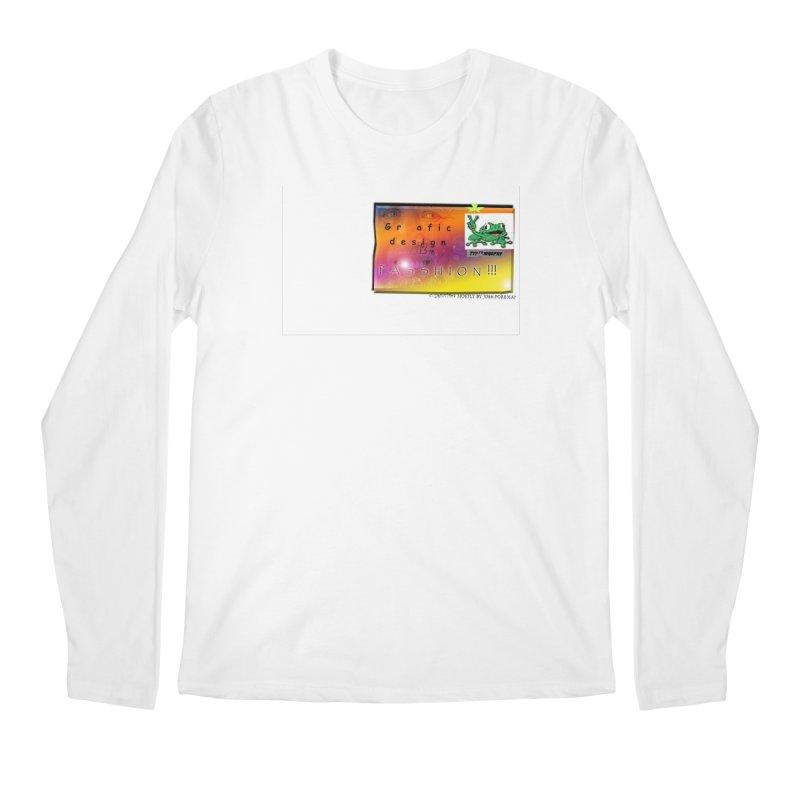 Gra fic design Passhion!!! Men's Longsleeve T-Shirt by Breath of Life Art Studio Shop