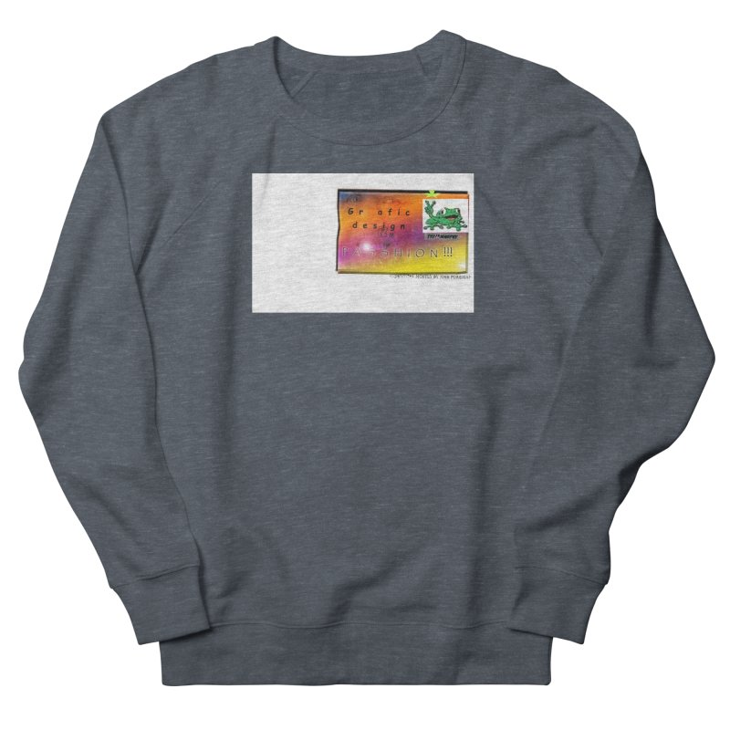 Gra fic design Passhion!!! Men's Sweatshirt by Breath of Life Art Studio Shop