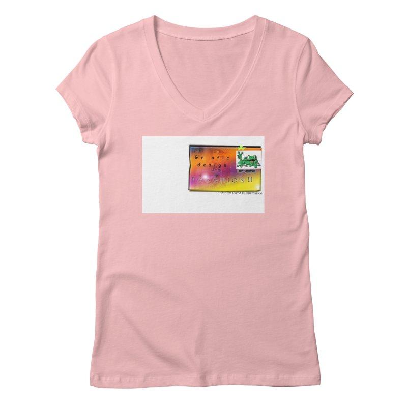 Gra fic design Passhion!!! Women's V-Neck by Breath of Life Art Studio Shop