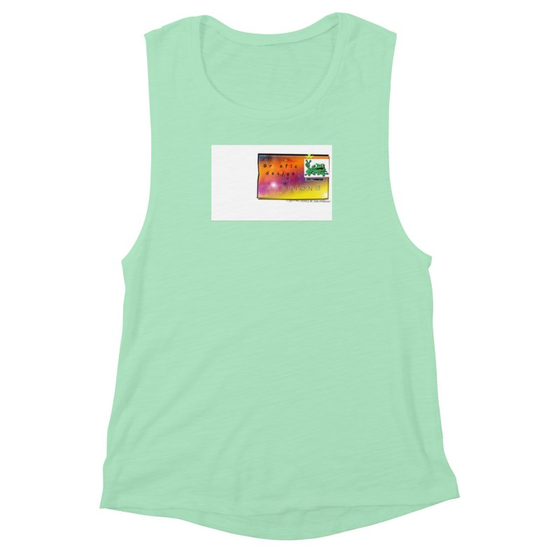 Gra fic design Passhion!!! Women's Muscle Tank by Breath of Life Art Studio Shop