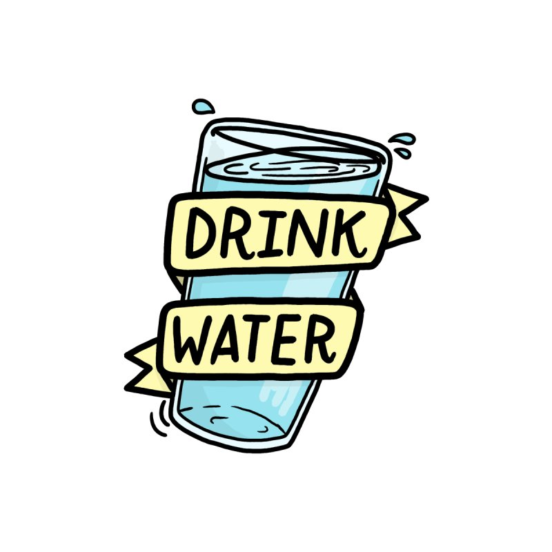 Drink Water by joshlafayette's Artist Shop