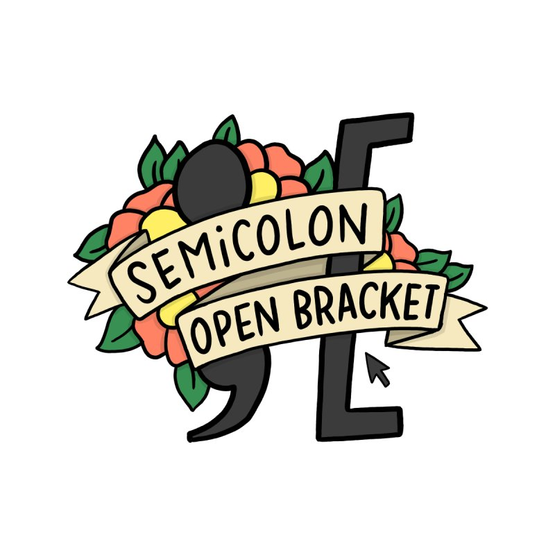 Semicolon Open Bracket by joshlafayette's Artist Shop