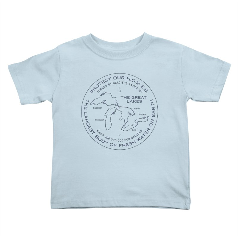 Protect Our H.O.M.E.S. Seal — Blue Kids Toddler T-Shirt by Joshua Gille's Artist Shop
