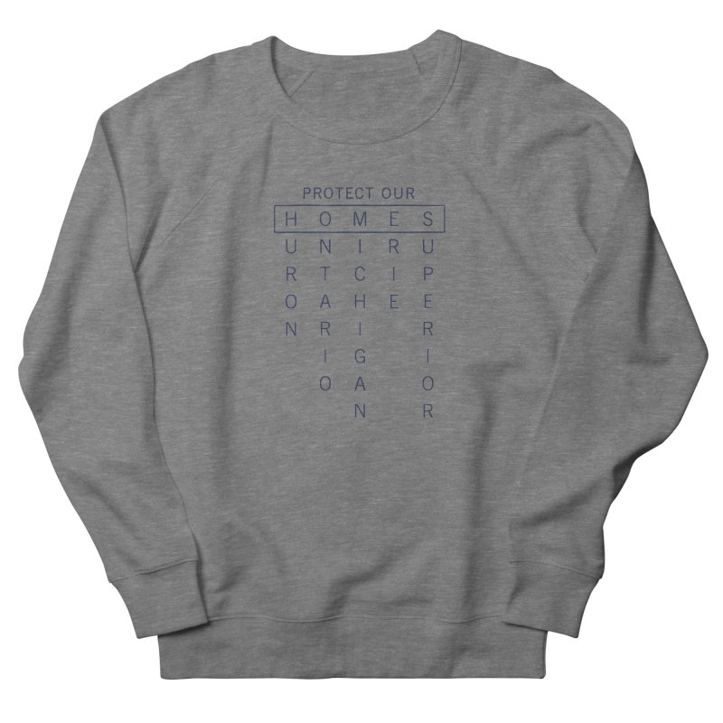 Protect Our H.O.M.E.S. — Blue Women's French Terry Sweatshirt by Joshua Gille's Artist Shop