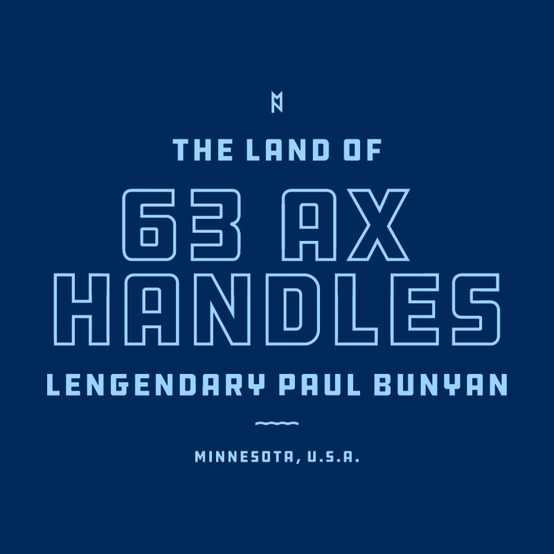 Land of 63 Ax Handles Men's T-Shirt by Joshua Gille's Artist Shop