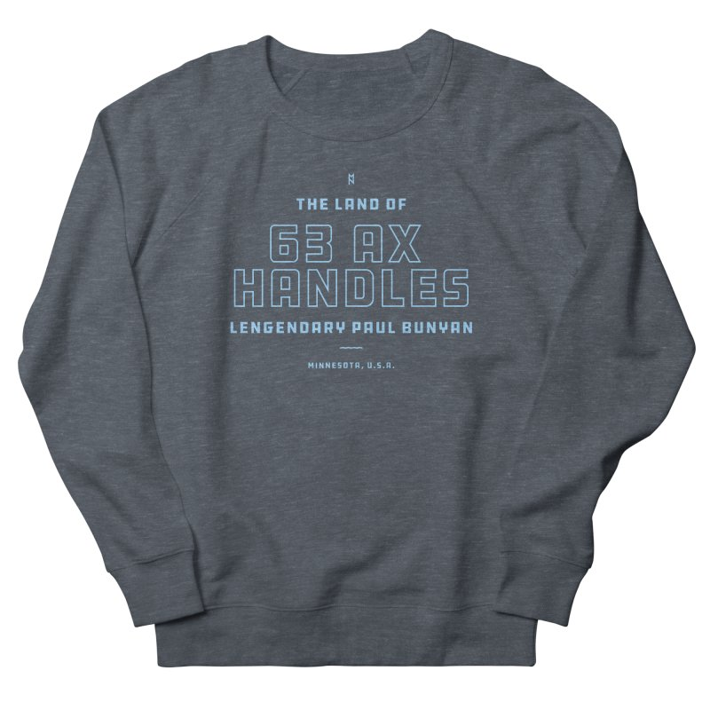 Land of 63 Ax Handles Men's French Terry Sweatshirt by Joshua Gille's Artist Shop