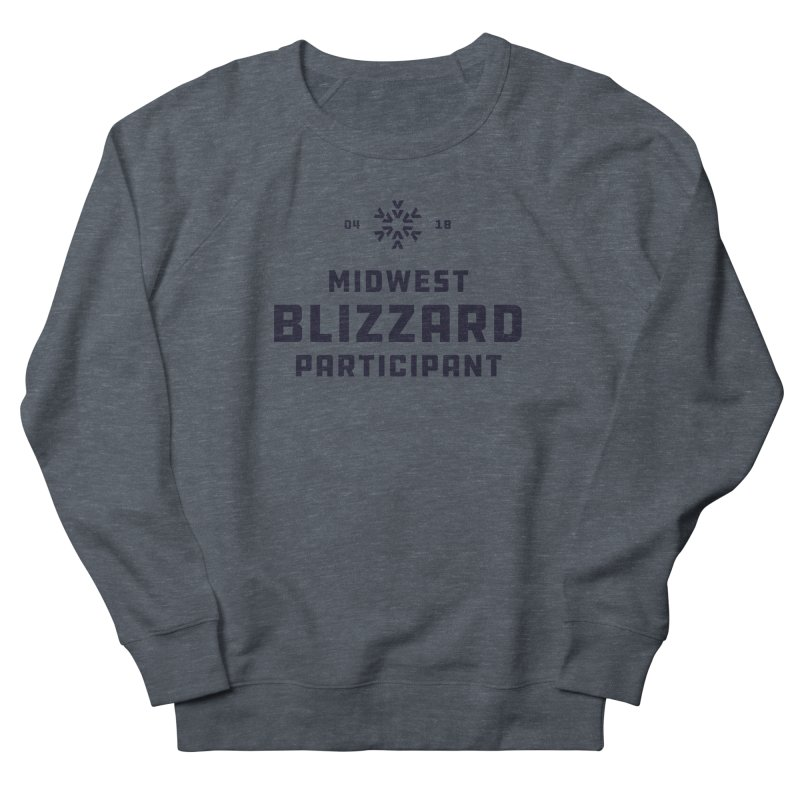 Midwest Blizzard Participant Women's French Terry Sweatshirt by Joshua Gille's Artist Shop