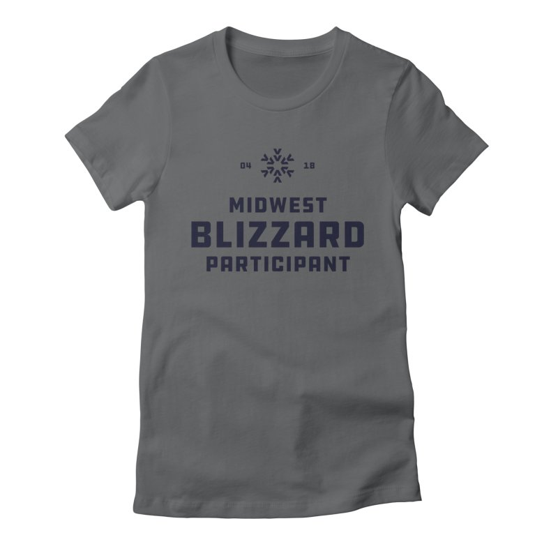Midwest Blizzard Participant Women's Fitted T-Shirt by Joshua Gille's Artist Shop