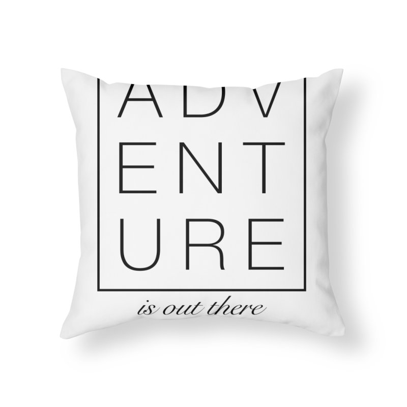 ADVENTURE // Black Home Throw Pillow by josmithcreative's Artist Shop