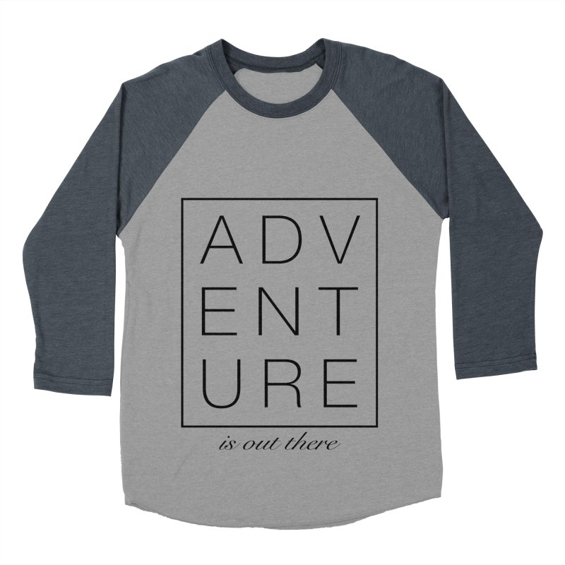 ADVENTURE // Black Men's Baseball Triblend T-Shirt by josmithcreative's Artist Shop