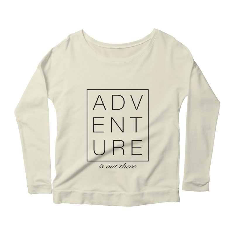 ADVENTURE // Black Women's Longsleeve Scoopneck  by josmithcreative's Artist Shop