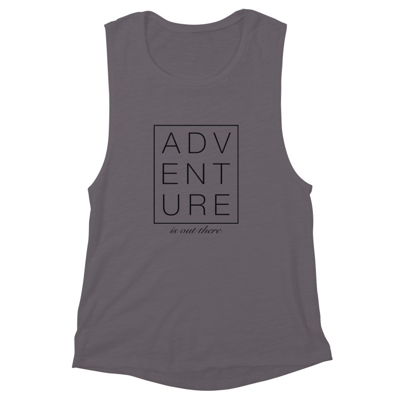 ADVENTURE // Black Women's Muscle Tank by josmithcreative's Artist Shop