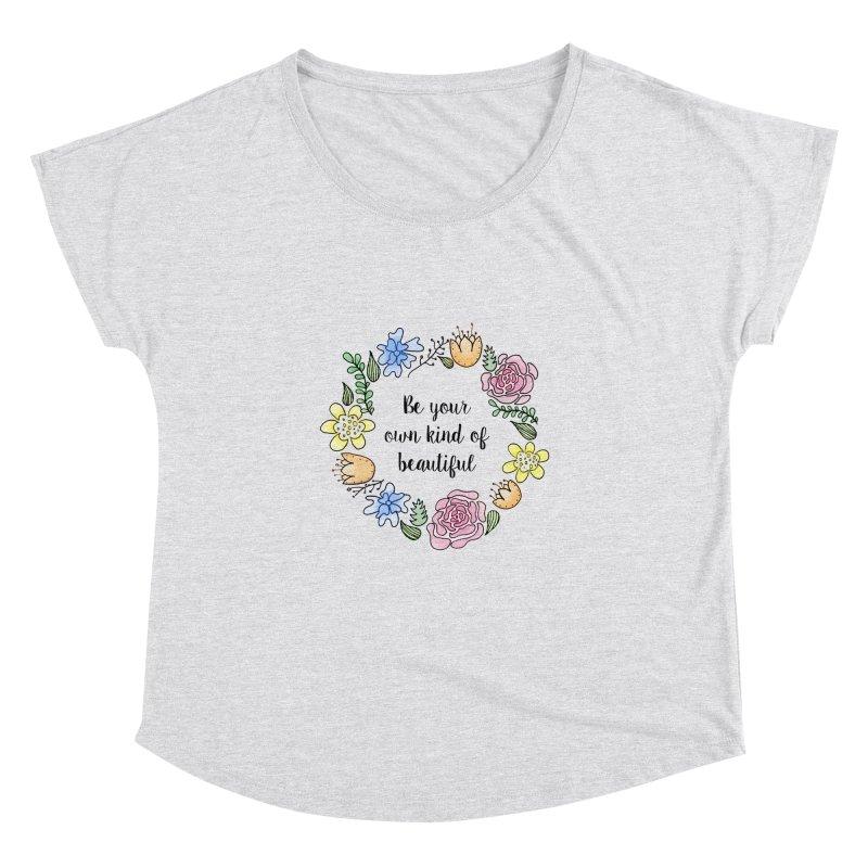 Flowers // Be Women's Dolman by josmithcreative's Artist Shop