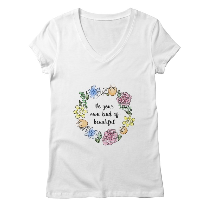 Flowers // Be Women's V-Neck by josmithcreative's Artist Shop