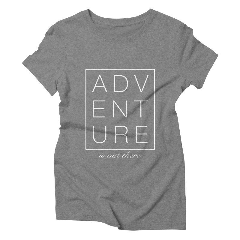 ADVENTURE // White Women's Triblend T-shirt by josmithcreative's Artist Shop