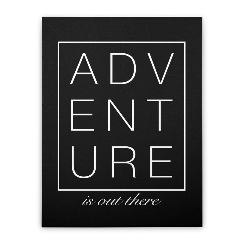 ADVENTURE // White Home Stretched Canvas by josmithcreative's Artist Shop