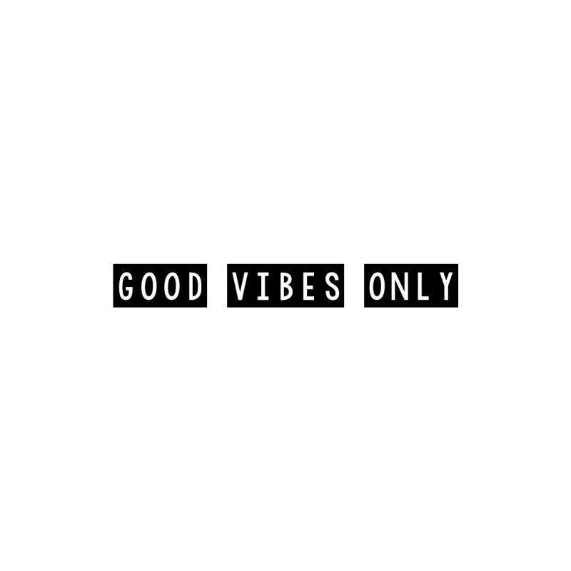 GOOD vibes only // by josmithcreative's Artist Shop