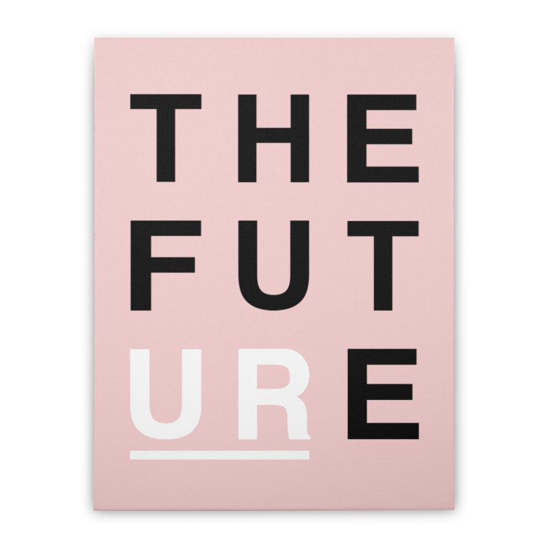 U R // the future Home Stretched Canvas by josmithcreative's Artist Shop