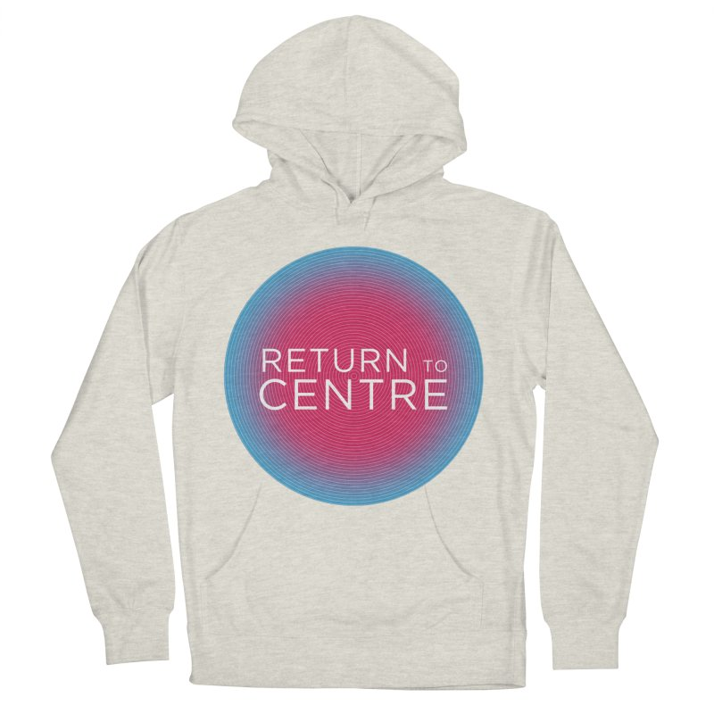 Return to Centre Women's French Terry Pullover Hoody by Jost Sauer Chi Cycle Lifestyle