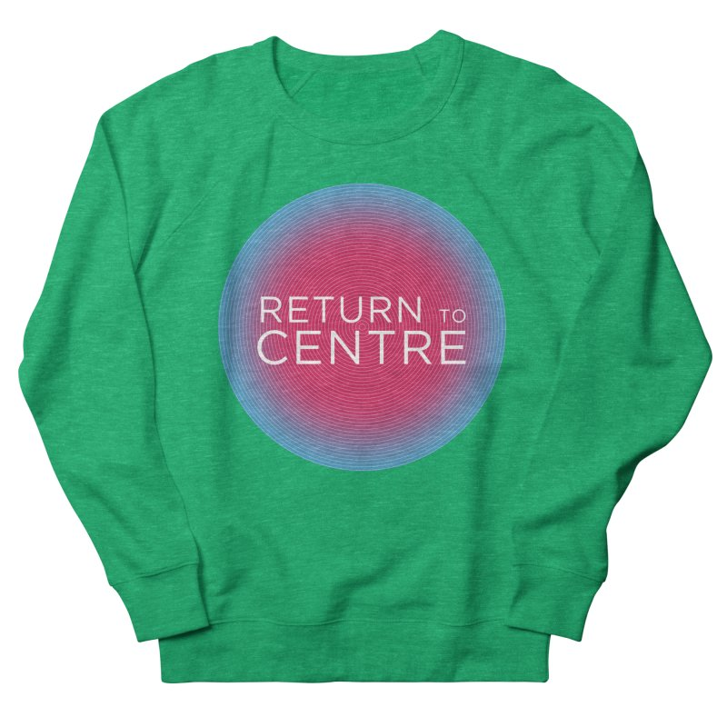 Return to Centre Women's Sweatshirt by Jost Sauer Chi Cycle Lifestyle