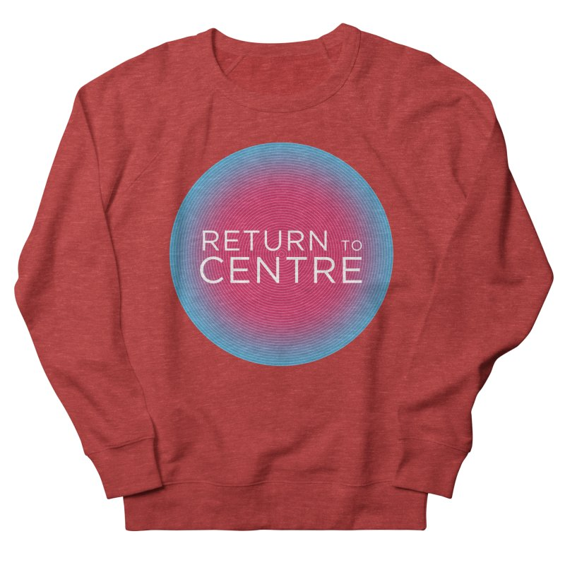 Return to Centre Women's French Terry Sweatshirt by Jost Sauer Chi Cycle Lifestyle