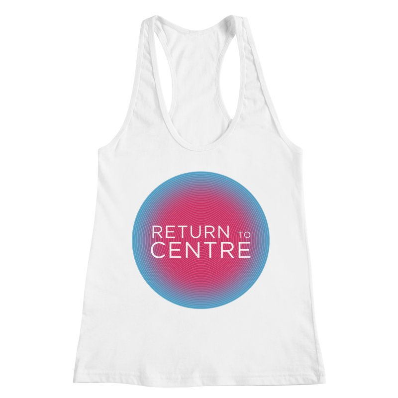 Return to Centre Women's Racerback Tank by Jost Sauer Chi Cycle Lifestyle
