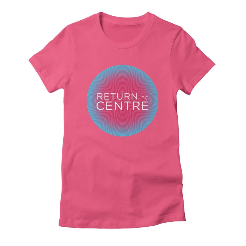 Return to Centre in Women's Fitted T-Shirt Fuchsia by Jost Sauer Chi Cycle Lifestyle
