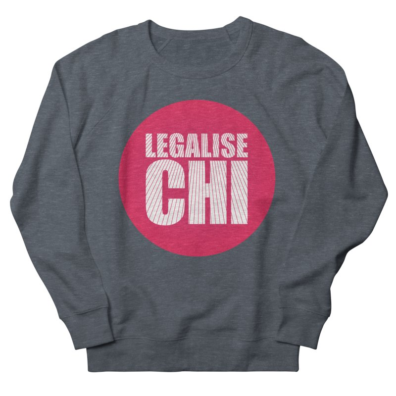 Legalise Chi Women's French Terry Sweatshirt by Jost Sauer Chi Cycle Lifestyle