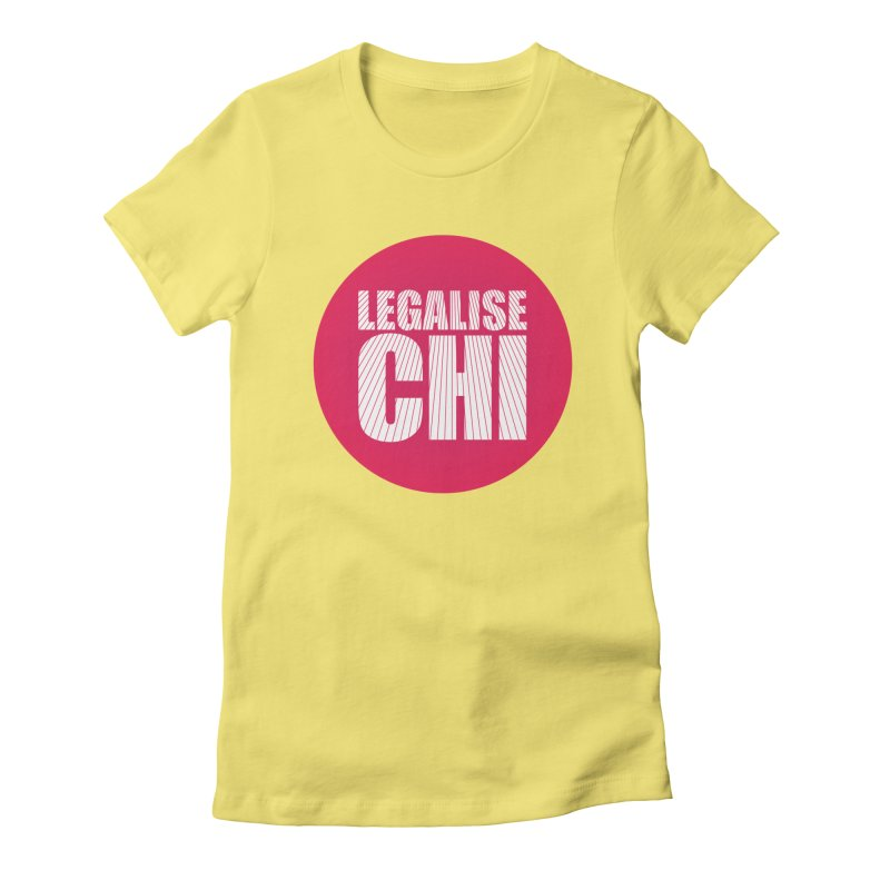Legalise Chi Women's Fitted T-Shirt by Jost Sauer Chi Cycle Lifestyle