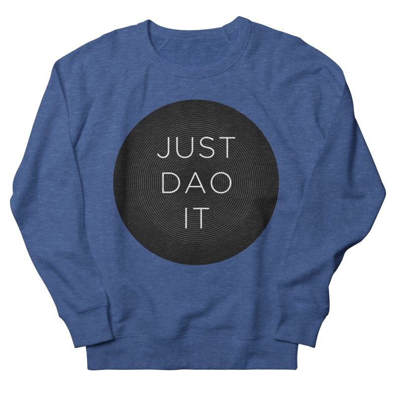 Just Dao it Men's Sweatshirt by Jost Sauer Chi Cycle Lifestyle